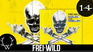 Frei.Wild - Antiwillkommen 'Rivalen und Rebellen' Album
