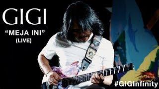 GIGI - Meja Ini (LIVE) #GIGInfinity