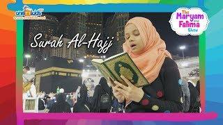 Maryam Reciting Surat Al-Hajj in MAKKAH