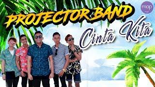 Download lagu Projector Band - Cinta Kita (Official Lirik Video) HD