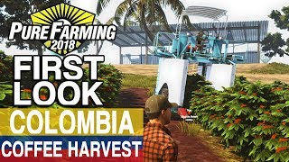 PURE FARMING 2018 FIRST LOOK GAMEPLAY | COLOMBIA COFFEE BEAN HARVEST