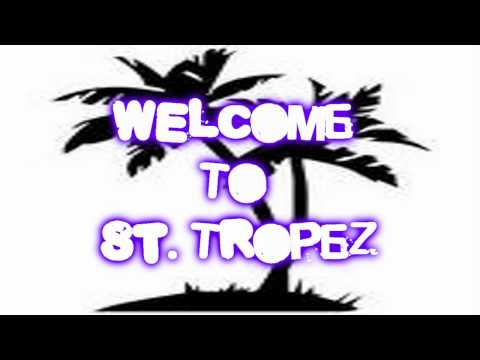 Welcome To St. Tropez - New Version Instrumental + Refrain