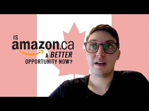 Is Amazon.ca A Better Opportunity Now?