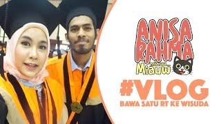 #VLOG 15 || BAWA SATU RT KE WISUDA || Anisa Rahma Mp3