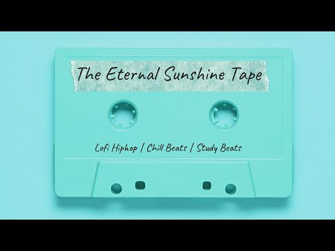 XkodeX   The Eternal Sunshine Tape   Lofi Hip Hop Beats   Chillhop   Study Beats