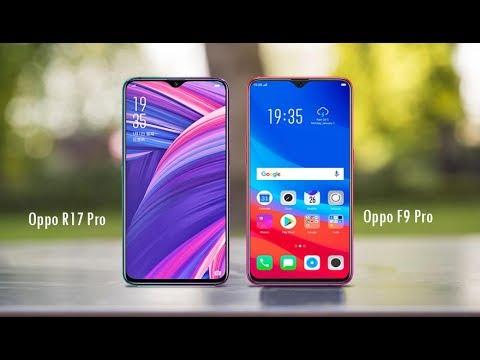 Oppo R17 Pro vs Oppo F9 Pro - Specs Comparison 2018