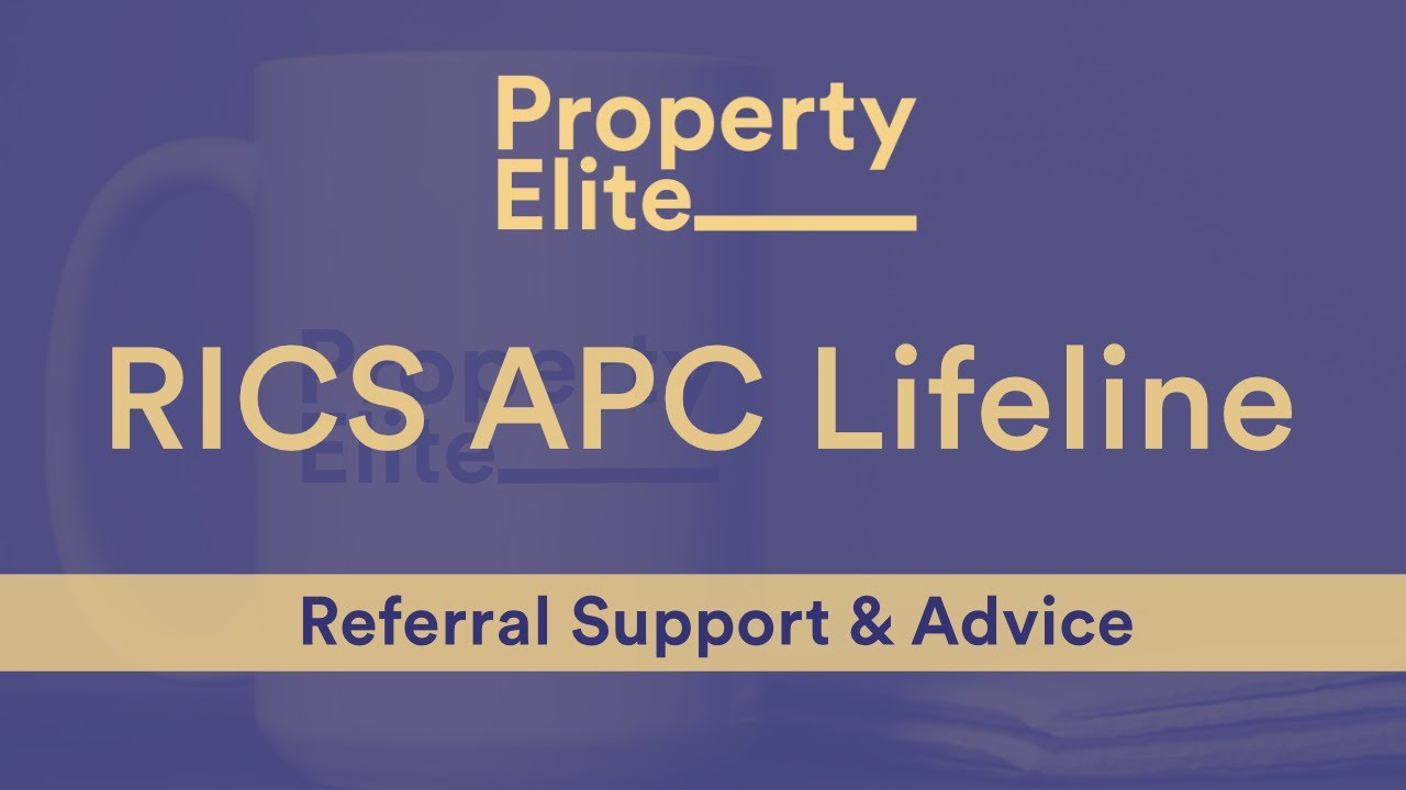 RICS APC Lifeline - RICS APC Referral Support and Advice