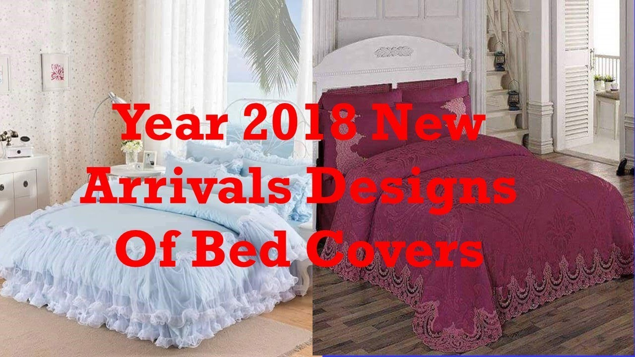 Year 2018 New Arrival Designs And Styles Of Bed Sheets Bed Covers Bed Sheet  Covers Latest Designs