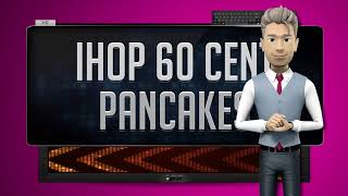 IHOP 60 CENT PANCAKES - How To Say It Backwards