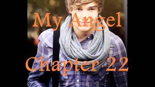 My Angel (A Liam Payne Love Story) Chapter 22