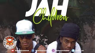 Nature Ellis, Jahmiel - Jah Children (Babylon Go Down) June 2019
