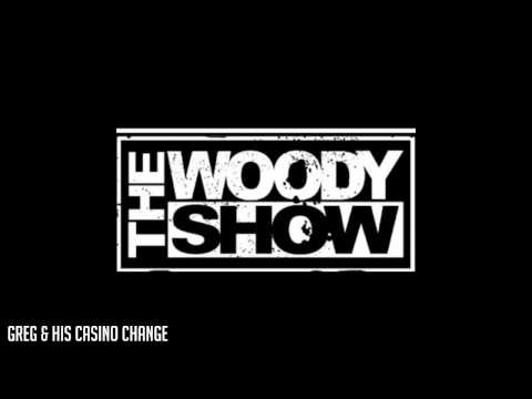The Woody Show - Greg & His Casino Change (Classic Clip)