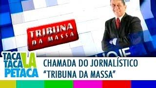 Tribuna da Massa | Chamada - Hoje, 12h40 | Rede Massa (SBT)
