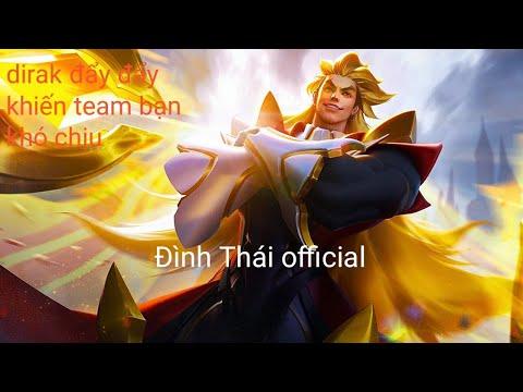 Dirak rank cao thủ vẫn rất tuyệt vời   Liên quân mobile   Đình Thái official
