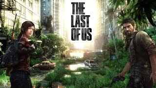 Одни из нас. The Last of Us - игра года 2013. Марафон прохождение часть 1