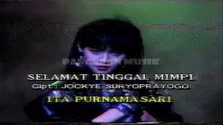 Ita Purnamasari - Selamat Tinggal Mimpi (Original Music Video & Clear Sound)