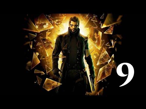 Deus Ex: Human revolution =9=