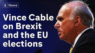Sir Vince Cable, Lib Dem leader, on second referendum, Labour and EU elections