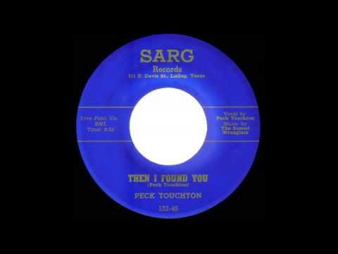 Peck Touchton the Sunset Wranglers Then I Found You  SARG  132