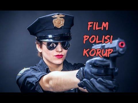 6 Film Tentang Polisi Korup Terbaik