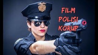 Video 6 Film Tentang Polisi Korup Terbaik download MP3, 3GP, MP4, WEBM, AVI, FLV Februari 2018
