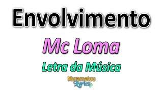 Baixar Mc Loma & As Gêmeas Lacração - Envolvimento - Letra