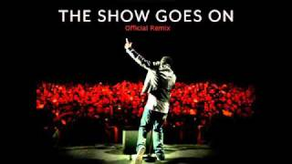Lupe Fiasco - The Show Goes On ft. Louve Vontana (OFFICIAL REMIX)