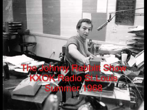 The Johnny Rabbitt Show - KXOK Radio St.Louis,Mo. July 1968