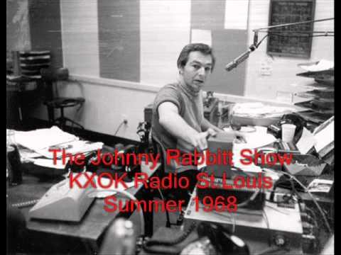 The Johnny Rabbitt Show - KXOK Radio St.Louis,Mo. July 1968