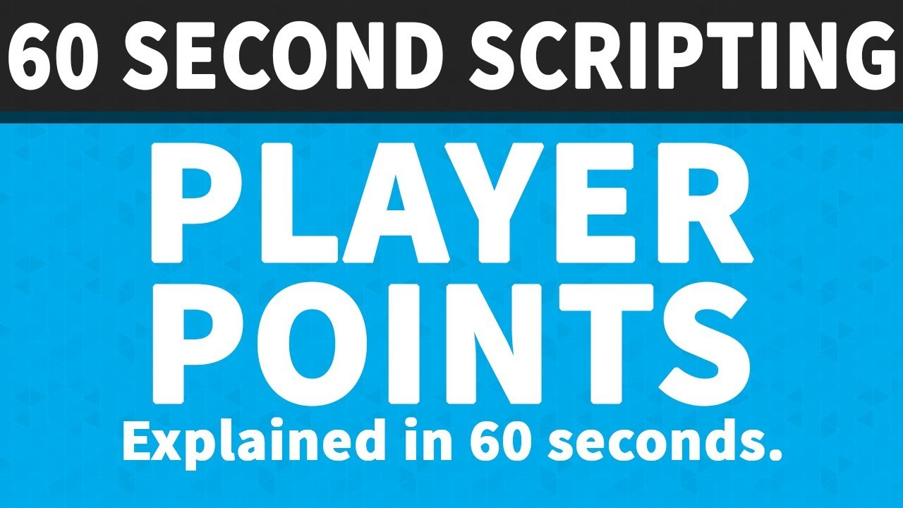 Player Points 60 Second Scripting Youtube