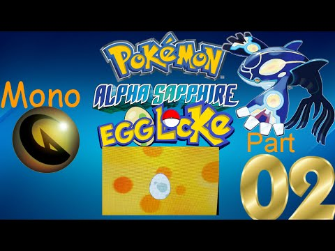 "Pokemon Alpha Sapphire Mono-Dragon Egglocke Part 2 ""Lots Of Hatch!"""