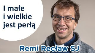 I małe i wielkie jest perłą - konferencja dla kobiet - Remi Recław SJ - Na żywo