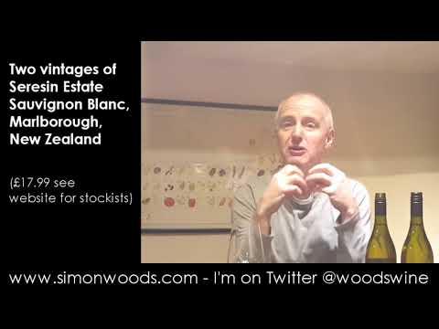 Wine Tasting with Simon Woods: Two vintages of Seresin Sauvignon Blanc, Marlborough, New Zealand