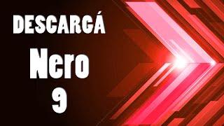 DESCARGAR NERO 9 | NERO BURNING ROM | ESPAÑOL | 100% COMPLETO