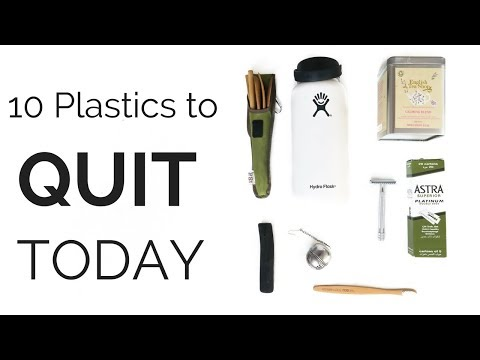 10 PLASTICS YOU COULD QUIT TODAY | Zero Waste | The Low Impact Movement