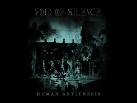 Void of Silence - Human Antithesis thumb
