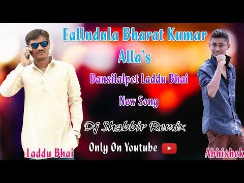 Bansilalpet Laddu Bhai New Song Remix By Dj Shabbir