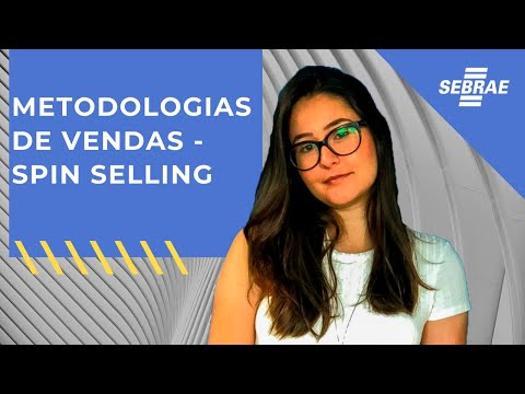 Metodologia de Vendas: Spin Selling