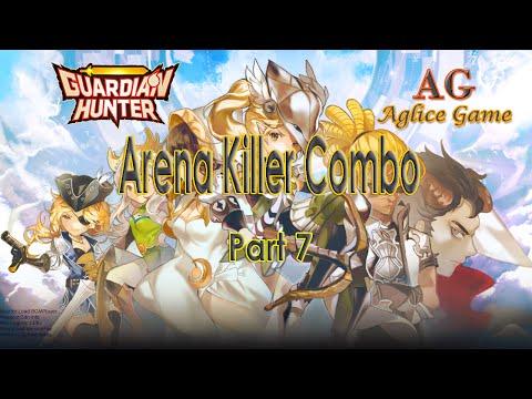 Guardian Hunter - Arena Killer Combo Part 7 (Kyle, Moa, Zhao, Susanoo, Deacon)