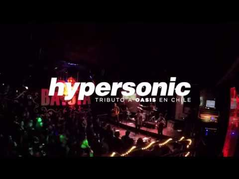 Hypersonic Tributo A Oasis Chile - Stop Crying Your Heart Out