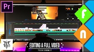 Editing a Full Tech Summit Video with Adobe Premiere Pro - Behind The Scenes!