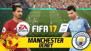 FIFA 17 FULL GAMEPLAY - MANCHESTER UNITED VS MANCHESTER CITY