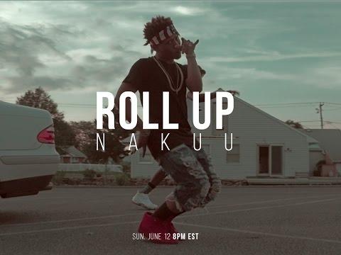 Nakuu - Roll Up