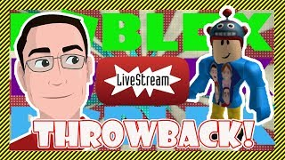 Roblox Live Stream - Throwback Special with Facecam, Classic Games, Old Avatar, Faxes, & Crazy Hats!