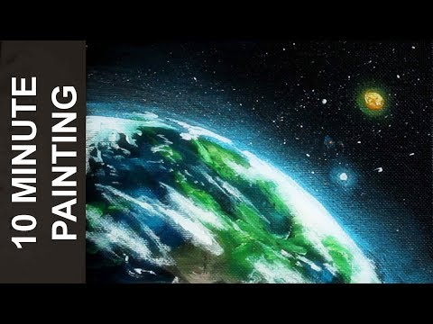 Painting the Planet Earth in Space with Acrylics in 10 Minutes!