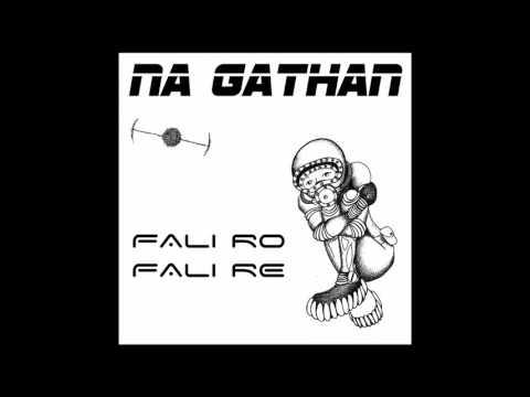 Na Gathan - Fali Ro Fali Re