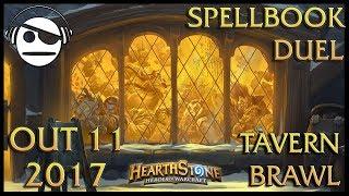 Hearthstone | Tavern Brawl 092 | SpellBook Duel | 11 OUT 2017