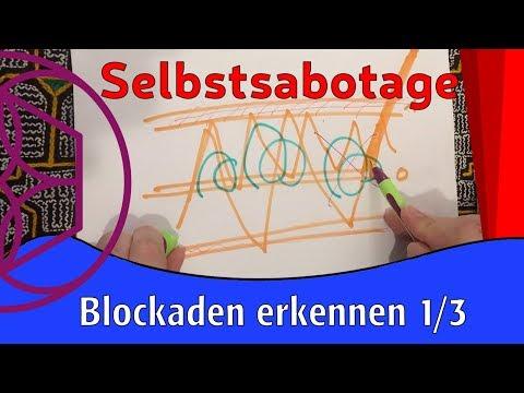 selbstsabotage-[1/3]-erkennen-und-innere-blockaden-lösen.-glaubenssätze-löschen