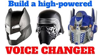 How to build a DIY Voice Changer: Batman Kylo Ren Optimus Prime