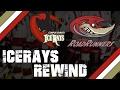 icerays rewind – vs topeka roadrunners feb 17 2017